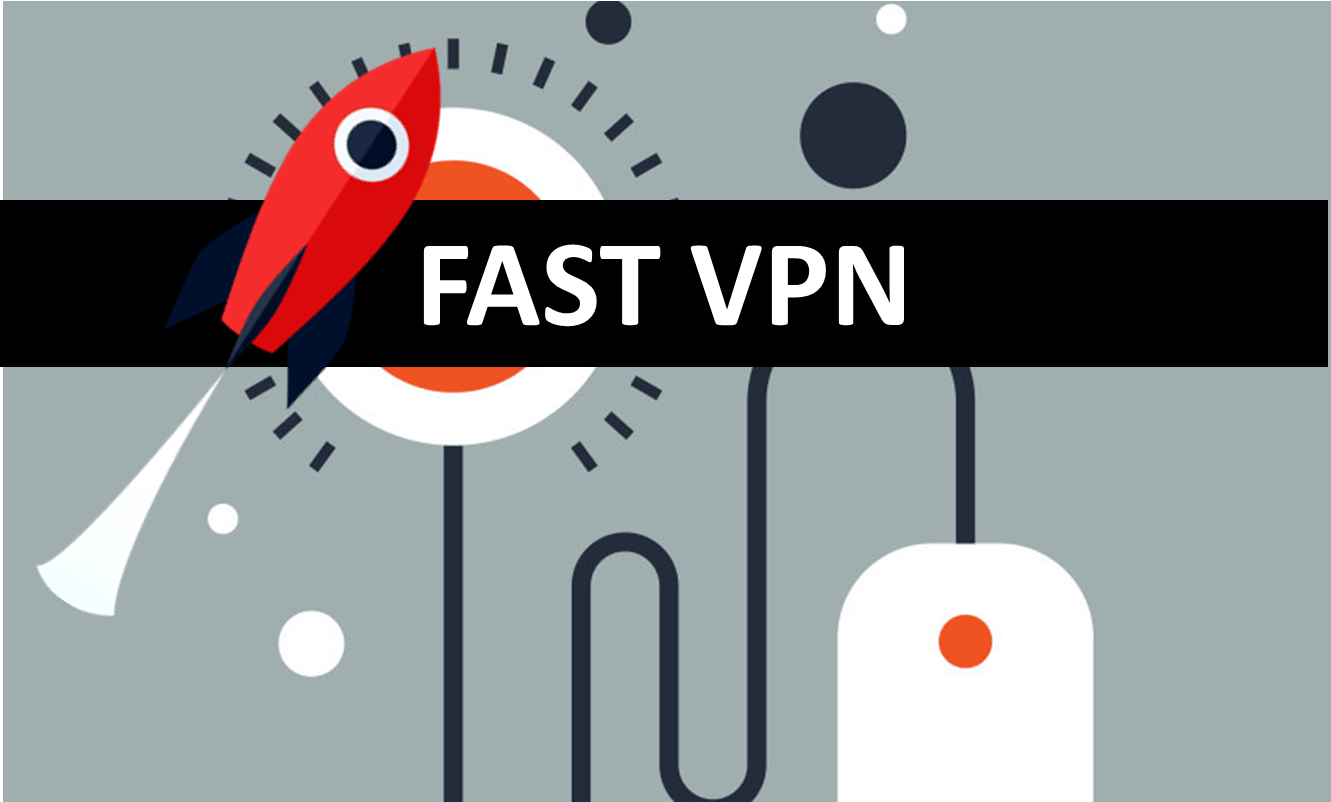 Get hold of the Fastest VPN service of 2018 Now!