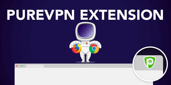 PureVPN Extension